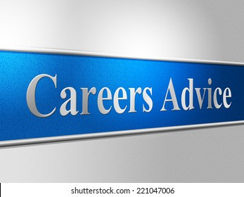 Advice Career Representing Line Of Work And Job Search