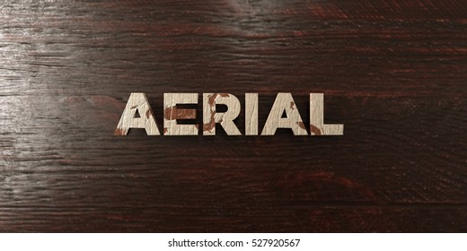 Aerial - grungy wooden headline on Maple  - 3D rendered royalty free stock image. This image can be used for an online website banner ad or a print postcard.