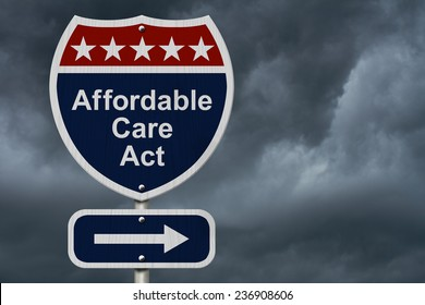 Affordable Care Act Sign, A red, white and blue highway sign with words Affordable Care Act and an arrow sign with stormy sky background