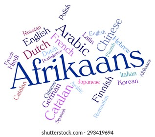 Afrikaans Language Representing Words Word And Lingo