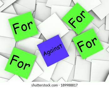 For Against Notes Showing Supporting Or Opposed To