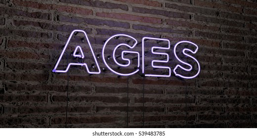 AGES -Realistic Neon Sign on Brick Wall background - 3D rendered royalty free stock image. Can be used for online banner ads and direct mailers.