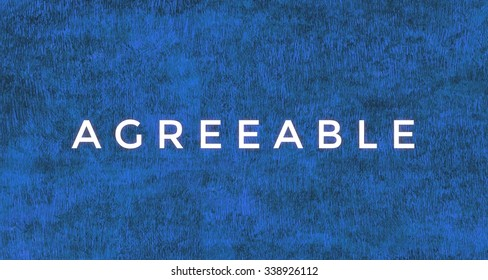 Agreeable word.