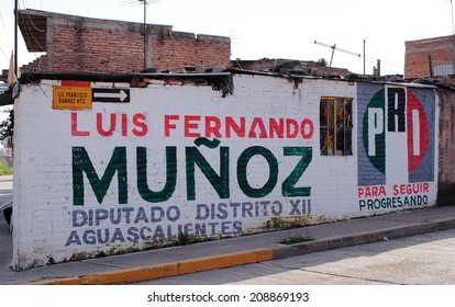 AGUASCALIENTES, MEXICO - OCTOBER 6, 2013: Political propaganda of politician, Mr. Luis Fernando Munoz, candidate from PRI (Partido Revolucionario Institucional or Institutional Revolutionary Party).