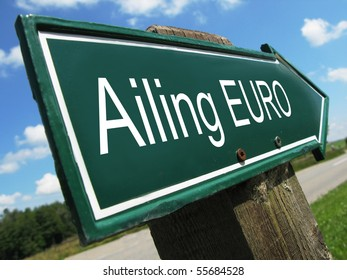 AILING EURO road sign