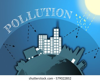 Air Pollution In City Means Dirty Atmosphere 3d Illustration