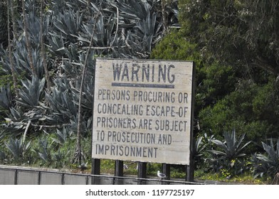Alacatraz Prison Absurd Sign. This picture is taken on 04/04/2017 on San Francisco, the USA