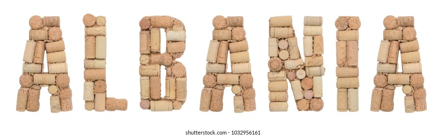 Albania made of wine corks Isolated on white background