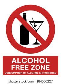 Alcohol free zone, consumption of alcohol is prohibited, in english language