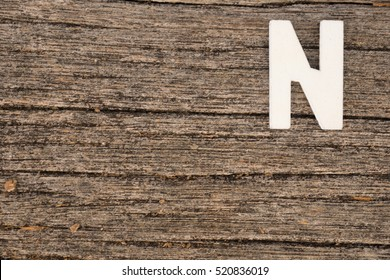The alphabet N on a wooden plank,shot from high angle