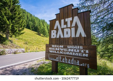 Alta Badia - Italy - August 04 2017: Sign indicating the entry into the Alta Badia, near Ortisei, dolomites.