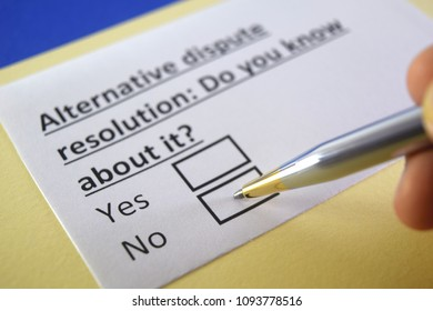Alternative dispute resolution: Do you know about it? yes or no