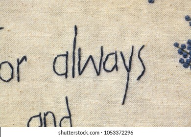 "always. embroidery on canvas. the word ""always"" embroidery thread on the canvas"