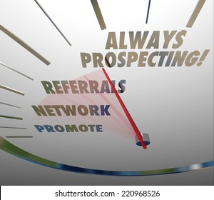 Always Prospecting words on a speedometer to illustrate a never-ending cycle of finding new customers or clients for your business
