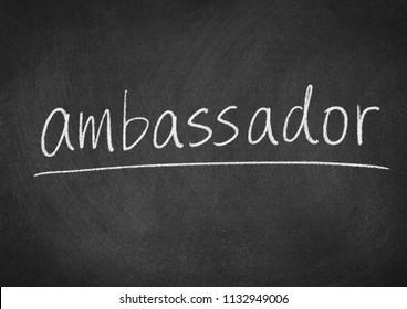 ambassador concept word on a blackboard background