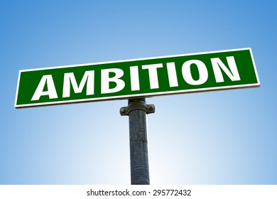 AMBITION word on green road sign