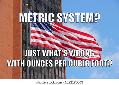 America funny meme for social media sharing. United States vs metric system humor.