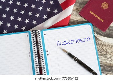 American flag, German passport and a German word for emigrate