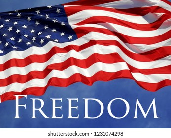American Flag with the message Freedom.