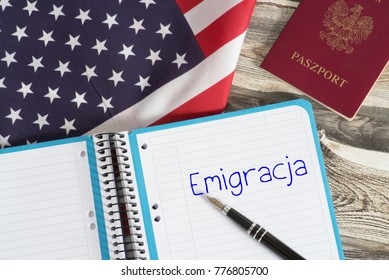 American flag, polish passport and a Polish word for emigrate