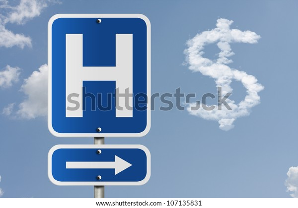 An American road sign with a sky background and a capital H, arrow and dollar sign cloud, Cost of going to the hospital