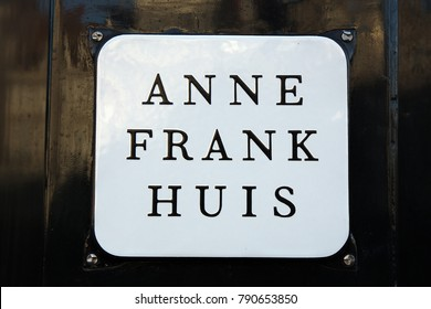 Amsterdam, Netherlands -january 7, 2018: sign board on the Anne frank House in Amsterdam
