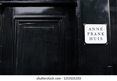 Amsterdam, The Netherlands - September 16, 2018 : A Door in The Front of The Anne Frank House Located on Prinsengracht in Amsterdam