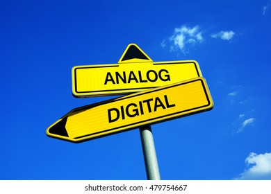Analog or Digital - Traffic sign with two options - old analogue signal vs modern binary code. Question of lossless quality, degradation and preservation