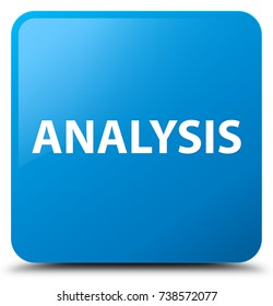 Analysis isolated on cyan blue square button abstract illustration