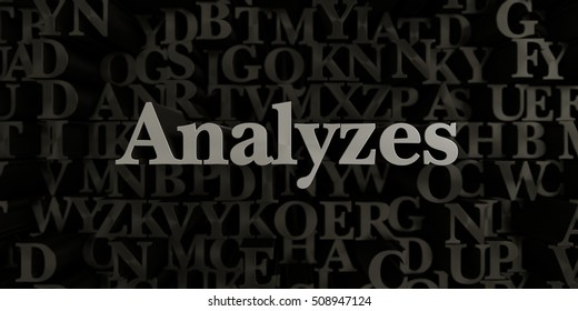 Analyzes - Stock image of 3D rendered metallic typeset headline illustration.  Can be used for an online banner ad or a print postcard.
