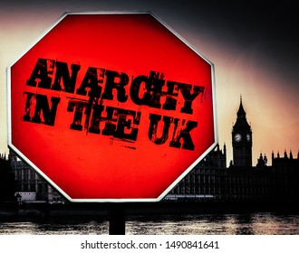 Anarchy in the UK message with Houses of Parliament, London in background - dystopian theme due to political uncertainty as a result of Brexit
