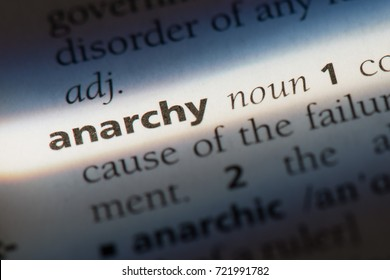 Anarchy word in a dictionary. Anarchy concept