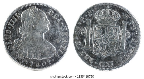 Ancient Spanish silver coin of the King Carlos IV. 1801. Coined in Potosi. 8 reales.