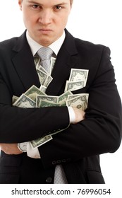 Angry man with many dollars. Isolated over white.