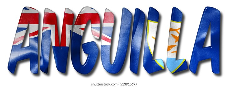 Anguilla word with a flag texture on an isolated white background