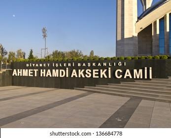 ANKARA - APRIL 23: Ahmet Hamdi Akseki Mosque. It is the largest and newest mosque. April 23, 2013 in Ankara, Turkey