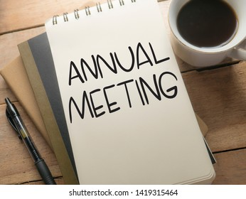Annual Meeting. Motivational inspirational business marketing words quotes lettering typography concept