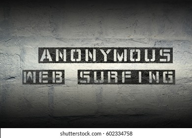 anonymous web surfing stencil print on the grunge white brick wall