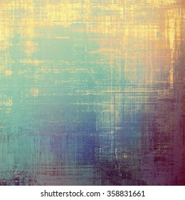 Antique vintage texture, old-fashioned weathered background. With different color patterns: yellow (beige); brown; blue; purple (violet)