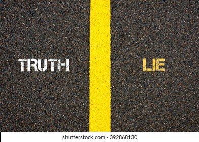 Antonym concept of TRUTH versus LIE written over tarmac, road marking yellow paint separating line between words