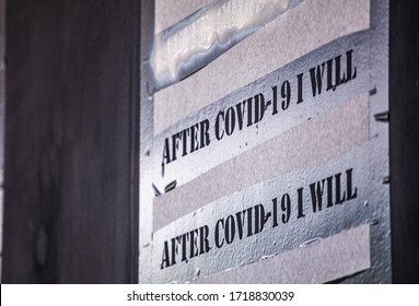 Antwerpen, Belgium - 30 Apr 2020: Close up of spray painted stencil sign reading After COVID-19 I Will. Artists continue to make street art in the times of Corona virus. Plans for after pandemic.