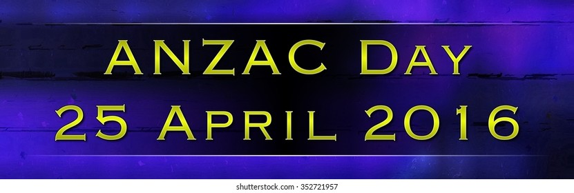 ANZAC Day 2016 yellow on blue text abstract remembrance banner