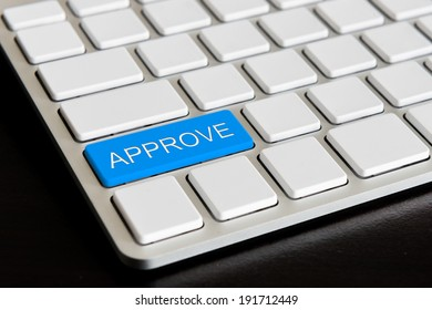 """"""" approve """" Button on Modern Computer Keyboard"""