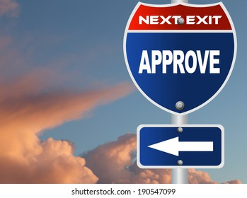 Approve road sign