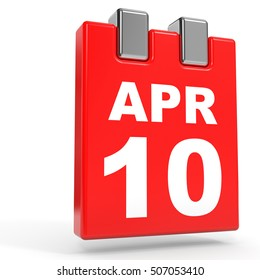 April 10. Calendar on white background. 3D illustration.