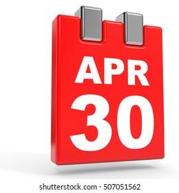April 30. Calendar on white background. 3D illustration.