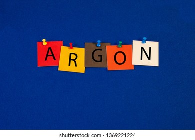 Argon – one of a complete periodic table series of element names - educational sign or design for teaching chemistry.