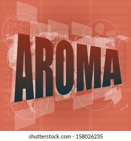 aroma word on digital screen, mission control interface hi technology, raster