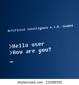 """Artificial Intelligence computer message : """"Hello user, how are you?"""" High detailed computer screen photo."""