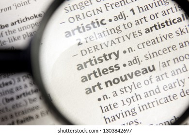 Artistry, artless and art nouveau word or phrase in a dictionary.
